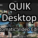 Quik Desktop Tutorial: How to Edit GoPro Video Automatically